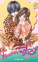 Forever my love, tome 3