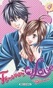 Forever my love, tome 4