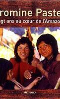 Vingt ans au coeur de l'Amazonie