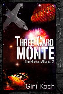 Couverture du livre : The Martian Alliance, Tome 2 : Three Card Monte