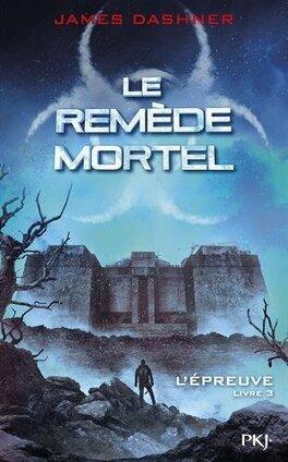 Couverture du livre : L'Épreuve, Tome 3 : Le Remède mortel