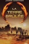 couverture L'Épreuve, Tome 2 : La Terre brûlée