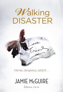 Couverture du livre : Beautiful, Tome 2 : Walking Disaster