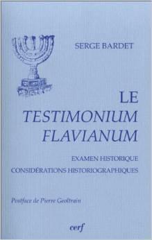 Couverture du livre : Le Testimonium flavianum , Examen historique, considérations historiographiques
