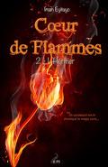 Cœur de flammes, Tome 2 : L'Héritier