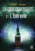 David Creem, tome 2 : L'entrevie