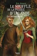 Le Souffle de la pierre d'Irlande, Tome 5 : Le Brouillard