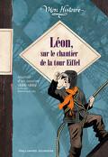 Léon, sur le chantier de la tour Eiffel