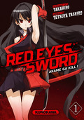 Red Eyes Sword - Akame ga Kill !, Tome 1