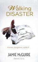 Beautiful, Tome 2 : Walking Disaster