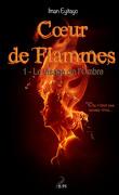 Cœur de flammes, Tome 1 : Le Visage de l'ombre