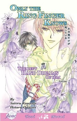Couverture du livre : Only the ring finger knows, tome 2 : The Left Hand Dreams of Him
