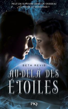 Couverture du livre : Au-delà des étoiles, Tome 1