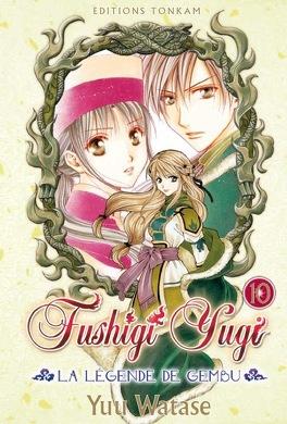 Couverture du livre : Fushigi Yugi : La Légende de Gembu, Tome 10