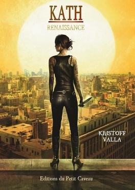 Couverture du livre : Kath - Renaissance