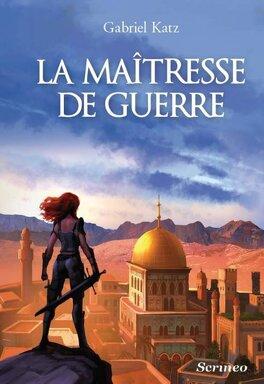 Couverture du livre : La Maîtresse de Guerre