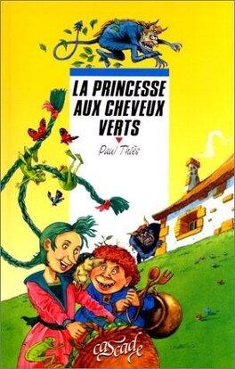 Couverture du livre : La princesse aux cheveux verts