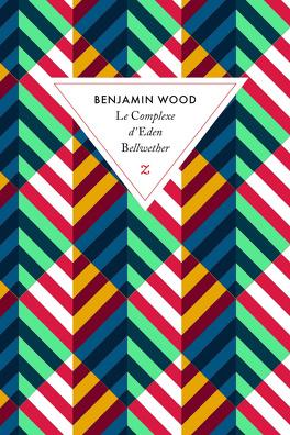 Couverture du livre : Le Complexe d'Eden Bellwether