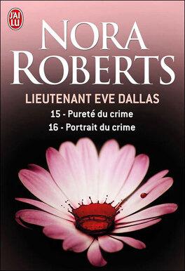 Couverture du livre : Lieutenant Eve Dallas, Tomes 15 & 16