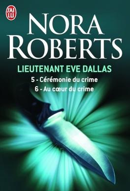 Couverture du livre : Lieutenant Eve Dallas, Tomes 5 & 6