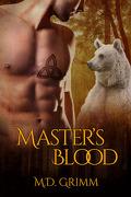 La Saga des métamorphes, Tome 6 : Master's Blood