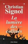 Les vignes de Sainte-Colombe, tome 2 : La lumière des collines