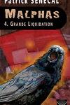 couverture Malphas, Tome 4 : Grande liquidation