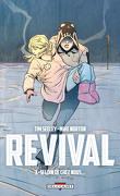 Revival, tome 3 : Si loin de chez nous...