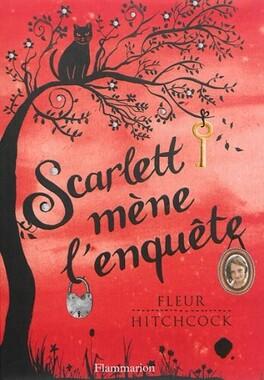 Couverture du livre : Scarlett mène l'enquête