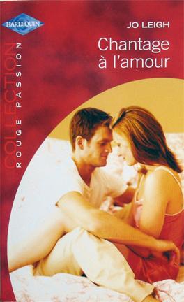 Couverture du livre : Chantage à l'amour