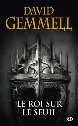 Couverture du livre : Le Cycle de Drenaï : Le Roi sur le Seuil