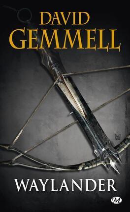 Couverture du livre : Le Cycle de Drenaï : Waylander