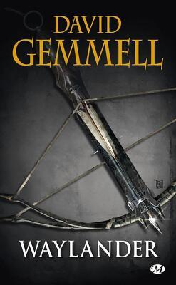 Couverture de Le Cycle de Drenaï : Waylander