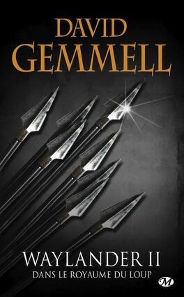 Couverture du livre : Le Cycle de Drenaï : Waylander II, Dans le Royaume du Loup