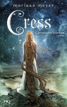 Couverture du livre : Les Chroniques lunaires, Tome 3 : Cress