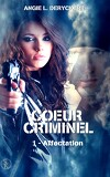 Cœur criminel, tome 1 : Affectation