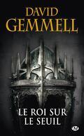 Le Cycle de Drenaï : Le Roi sur le Seuil