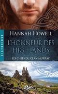 Les Chefs du clan Murray, Tome 2 : L'Honneur des Highlands