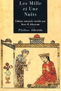 Les Mille et Une Nuits, tome 1 : Dames insignes et serviteurs galants