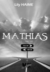Mathias, Tome 1 : Sans toi