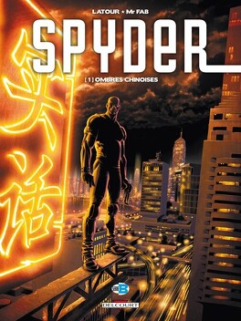 Couverture du livre : Spyder, tome 1 : Ombres Chinoises