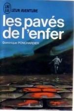 Couverture du livre : Les pavés de l'enfer