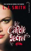 Le Cercle secret, Tome 3 : Le Pouvoir