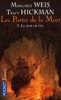 Les portes de la mort, Tome 3 : La mer de feu