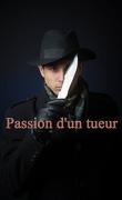 Passion d'un Tueur