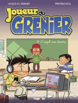 Couverture du livre : Joueur du Grenier, tome 3 : L'Appel aux devoirs