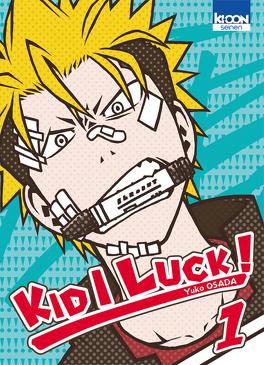 Couverture du livre : Kid I Luck! tome 1
