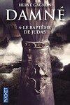 couverture Damné, Tome 4 : Le Baptême de Judas