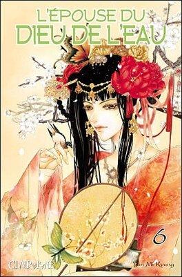 Couverture du livre : L'épouse du dieu de l'eau Tome 6