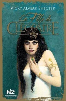 Couverture du livre : La Fille de Cléopâtre